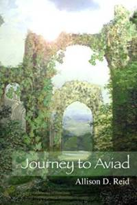 Journey to Aviad by Allison D. Reid