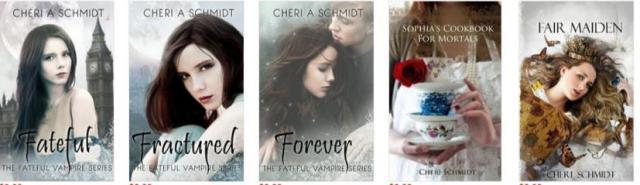 The Fateful Vampire series byCheri A Schmidt