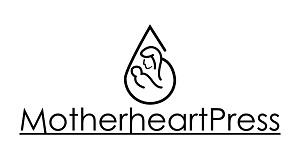Motherheart Press