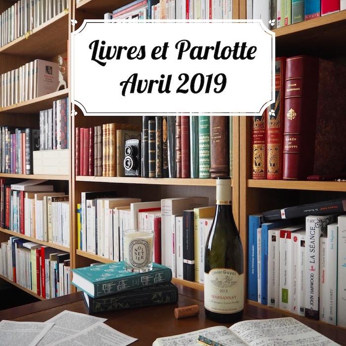 Livres et Parlotte #3 – Avril 2019