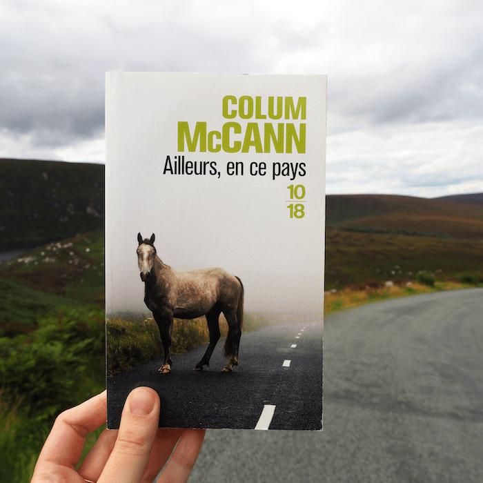 Ailleurs, en ce pays – Colum McCann