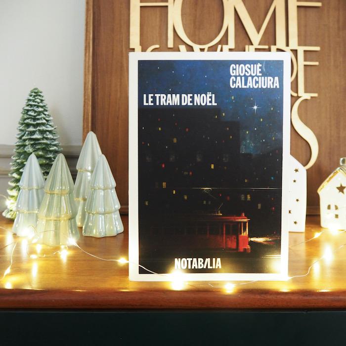 Le Tram de Noël – Giosué Calaciura