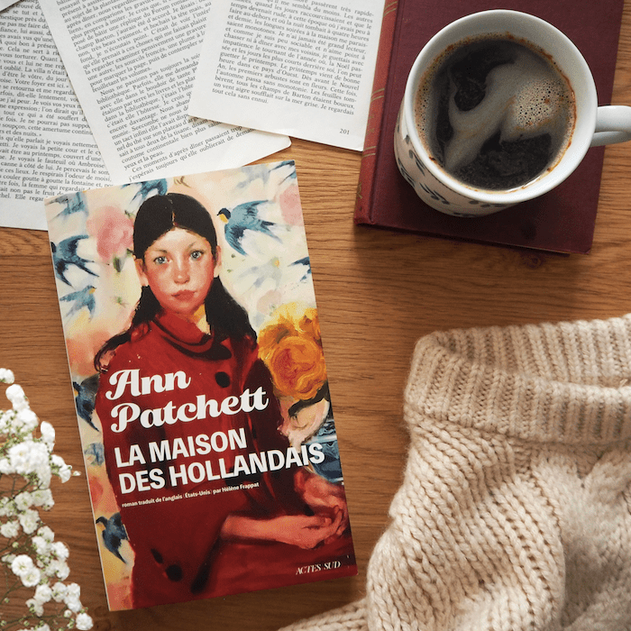 La Maison des Hollandais – Ann Patchett
