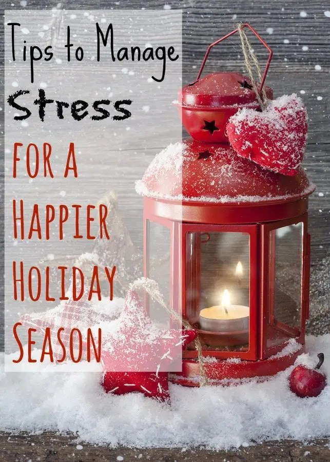 Tips To Manage Stress For A Happier Holiday Season Value
