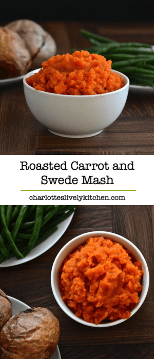 Roasted Carrot And Swede Mash Charlotte S Lively Kitchen