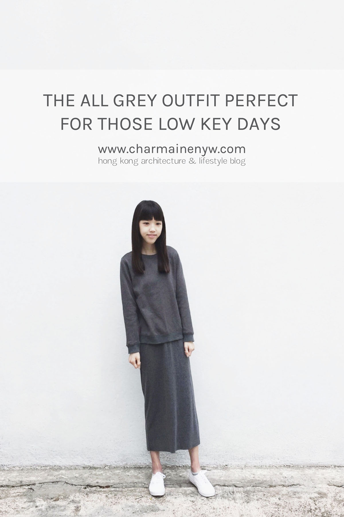 The all grey outfit is perfect for those lowkey days