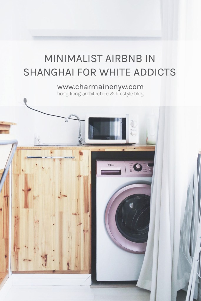 Minimalist AirBnB in Shanghai for White Addicts