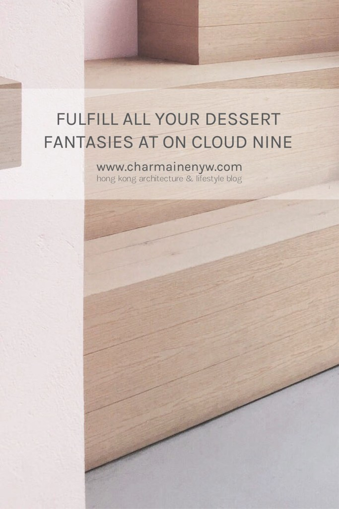 Fulfill All Your Dessert Fantasies at On Cloud Nine