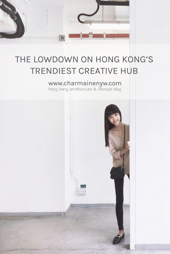 The Lowdown on Hong Kong's Trendiest Creative Hub