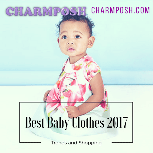 Best Baby Clothes 2017 Trends Shopping 3 CharmPosh