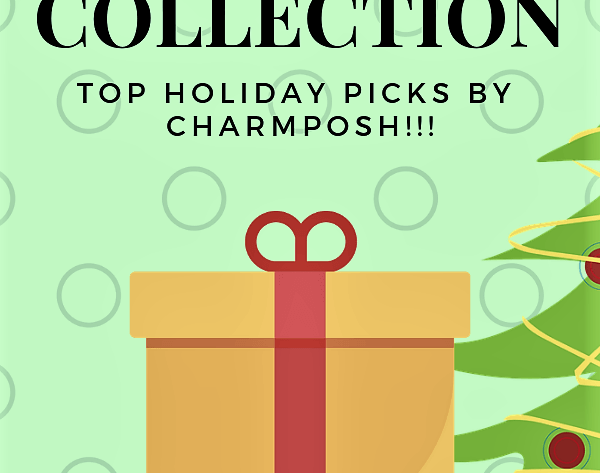 Gift Curating Shopping Holiday Collection CHARMPOSH