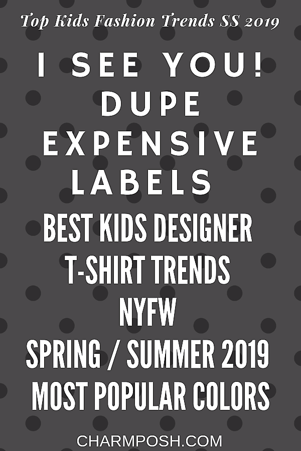 I See You Dupe Expensive Labels Best Kids Designer T Shirts CharmPosh