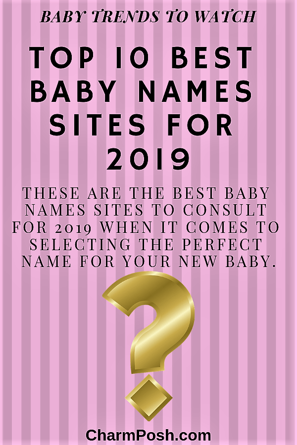Top 10 Best Baby Names Sites For 2019 (1) CharmPosh