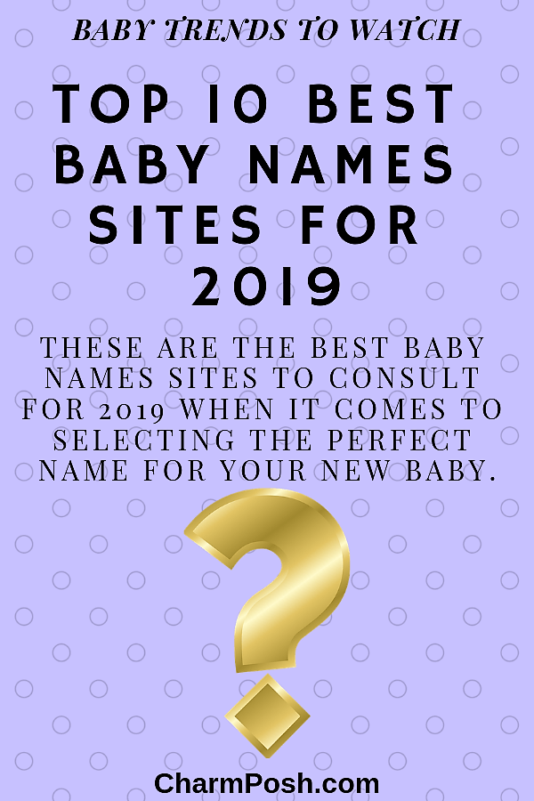 Top 10 Best Baby Names Sites For 2019 (2) CharmPosh