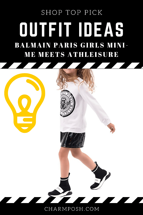 Outfit Ideas Balmain Paris Girls Mini-Me Meets Athleisure CharmPosh