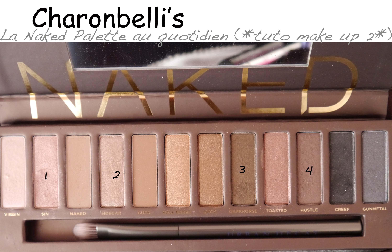 Très Ma Naked palette au quotidien (*tuto make up 2*) – Charonbelli's DR91