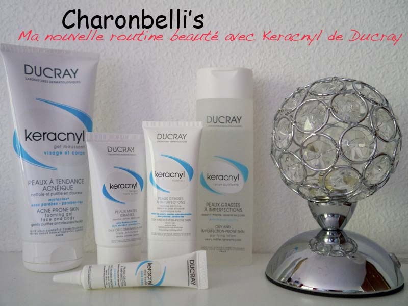 routine-beautecc81-keracnyl-de-ducray-charonbellis-blog-beautecc81