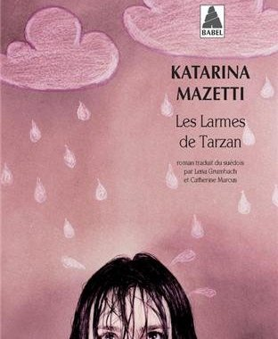 les-larmes-de-tarzan-de-katarina-mazetti-charonbellis-blog-mode-et-beautecc81