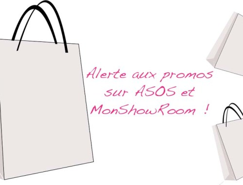 Alerte aux promos sur Asos et MonShowRoom - Photo à la Une - Charonbelli's blog mode