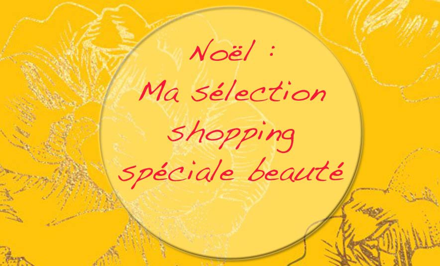 Noel-selection-shopping-beaute-Charonbellis