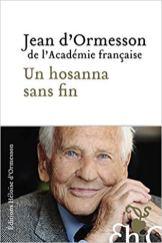 Jean-d-Ormesson-Un-hosanna-sans-fin-Charonbellis