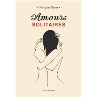 Amours-solitaires-Morgane-Ortin-Charonbellis