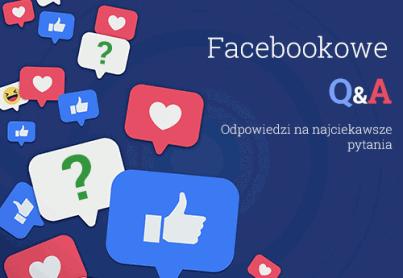 Facebookowe Q&A pytania i odpowiedzi