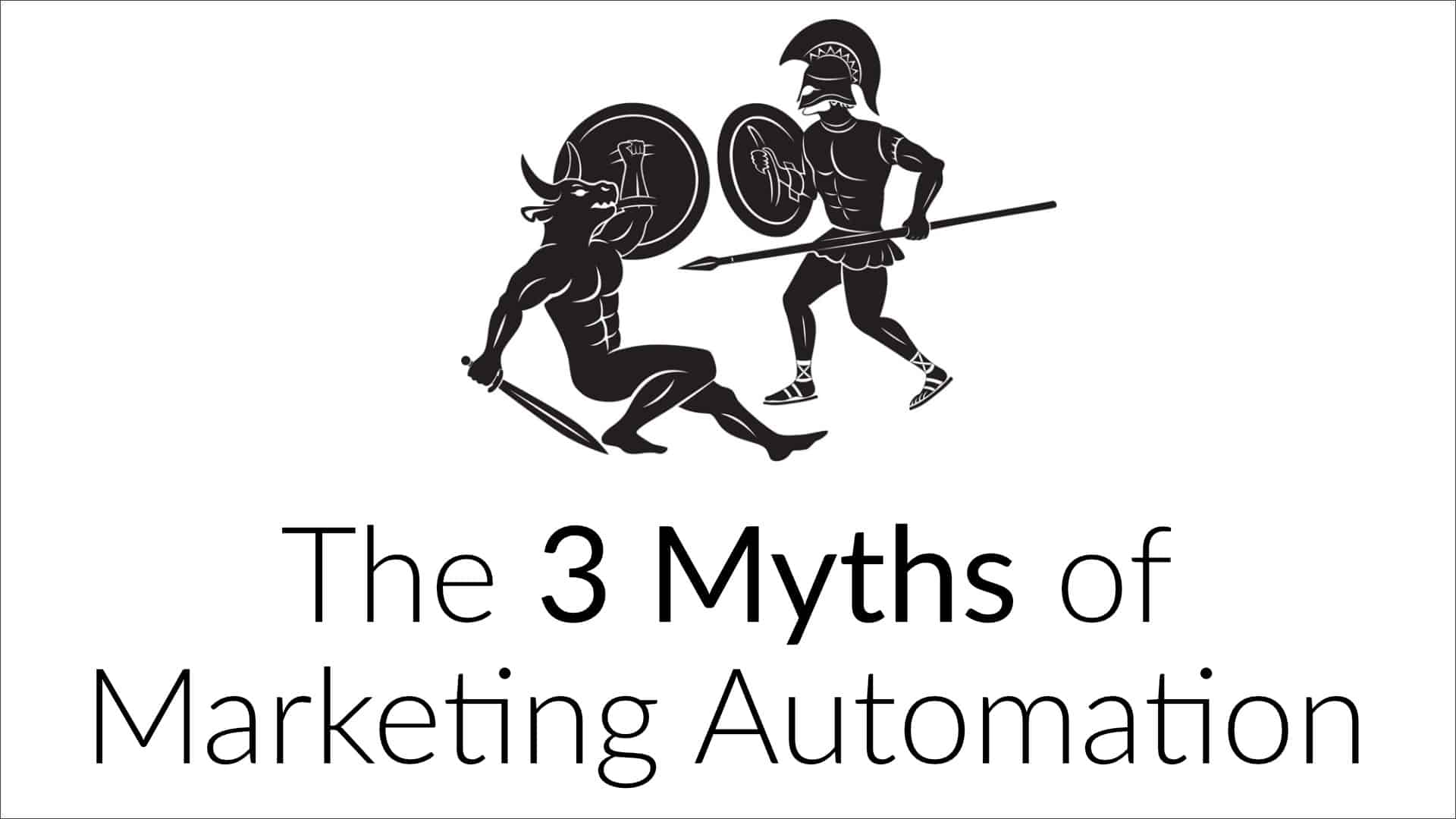 the-3-myths-of-marketing-automation
