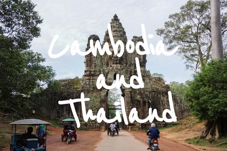 Cambodia and Thailand Trip