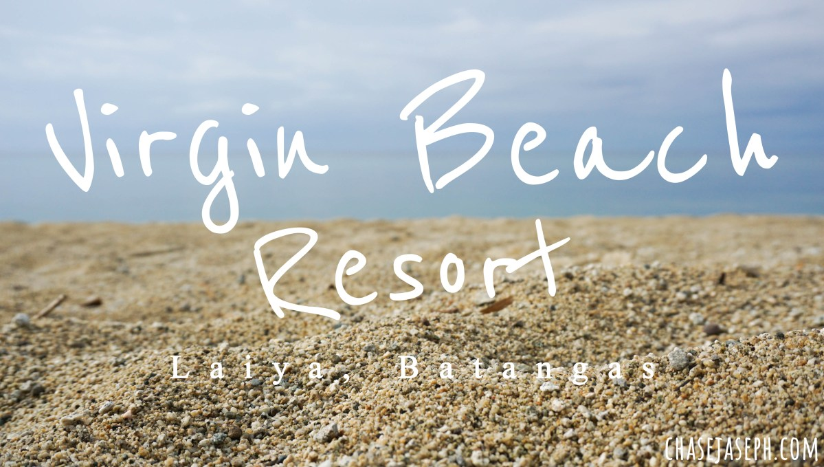 Virgin Beach Resort - Laiya, Batangas (Travel Guide)