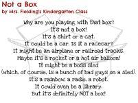 Not a Box by Mrs. Fielding's Kindergarten Class