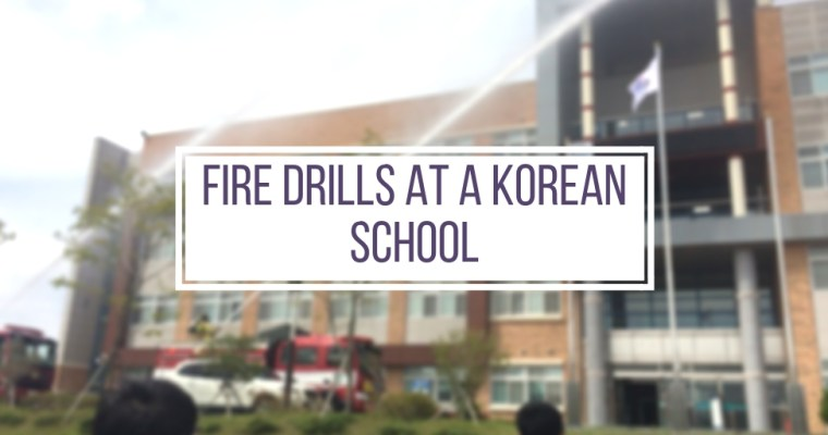Fire Drills at a Korean High School