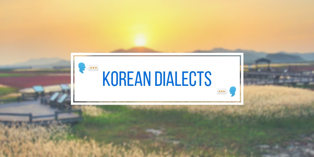 Korean Dialects