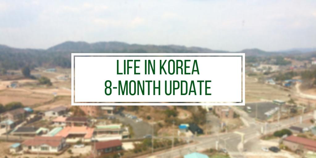 8-Month Update