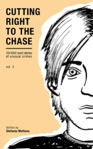 cutting right to the chase Vol3 detective short stories
