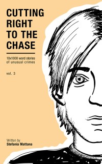 cutting right to the chase vol 3 detective short stories