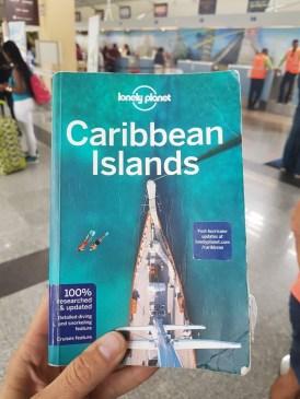 Mein Begleiter in den letzten Monaten: Die Karibik Ausgabe des Lonely Planets kann ich guten Gewissens allen Karibikreisenden empfehlen. Macht richtig Spaß, damit zu reisen