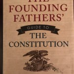 """The Founding Fathers' Guide To The Constitution"" by Brion McClanahan; A Review"