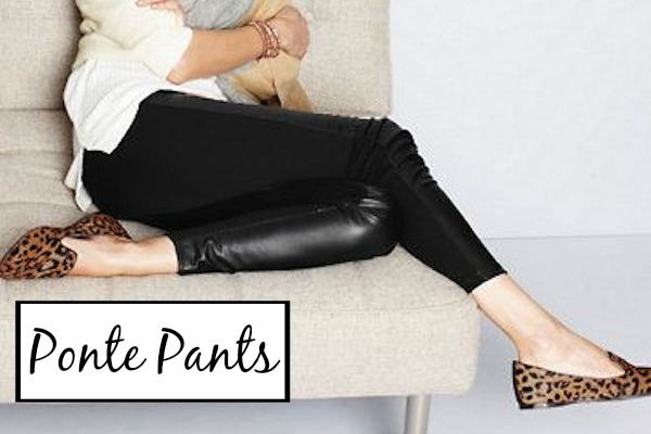 Ponte Pants: What they are and why you NEED them!