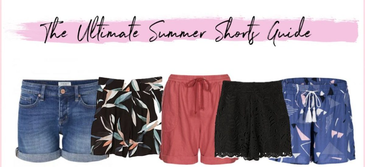 The Ultimate Guide to Summer Shorts