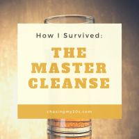 How I Survived The Master Cleanse