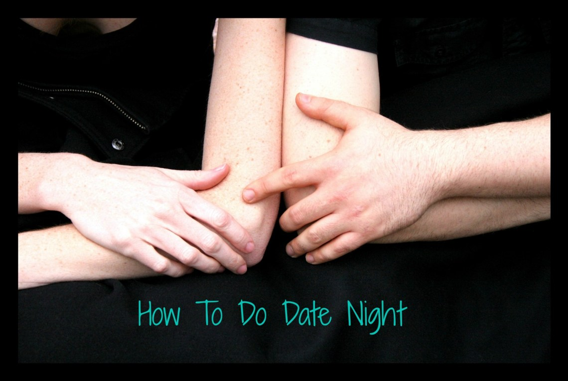 How To Do Date Night
