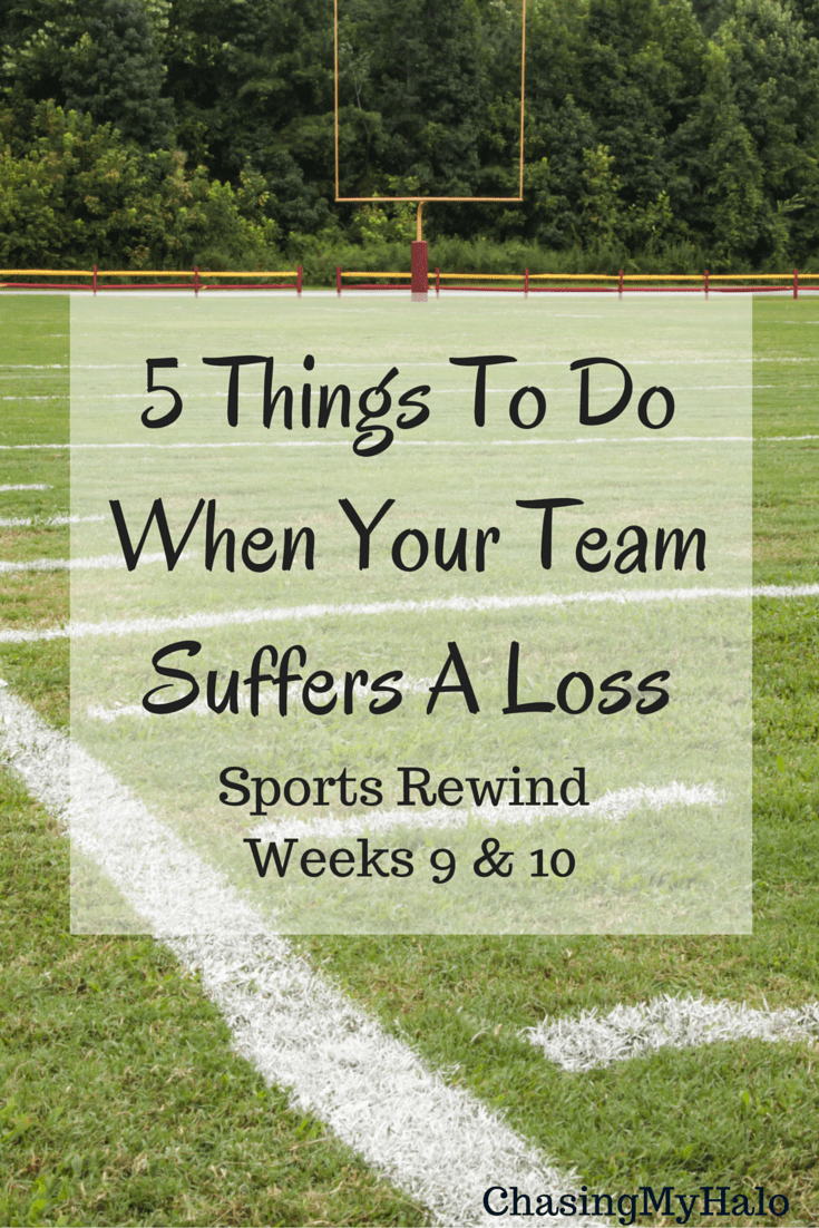 5 Things To Do When Your Team Suffers A Loss