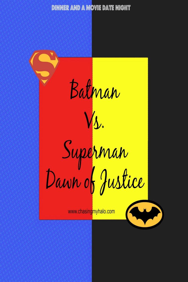 Batman vs. Superman Themed Dinner and Movie Date Night