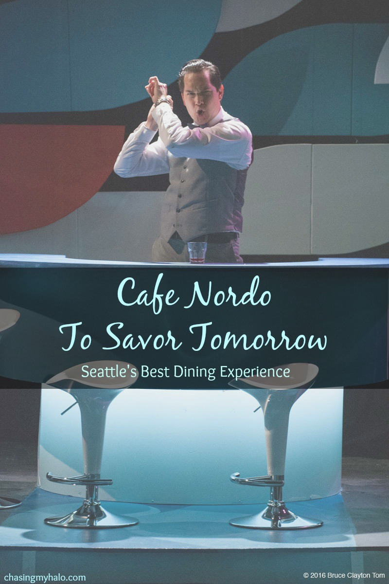 Cafe Nordo To Savor Tomorrow (Seattle's Best Dining Experience)