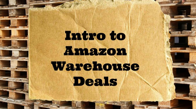 Intro to Amazon Warehouse Deals