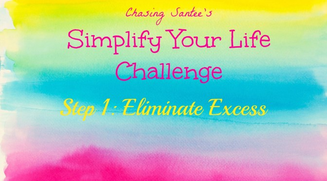 Step 1: Eliminate Excess