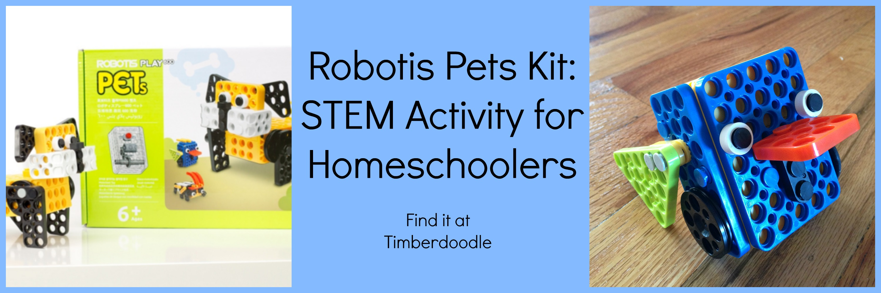 Robotis Pets Kit From Timberdoodle Introduction To
