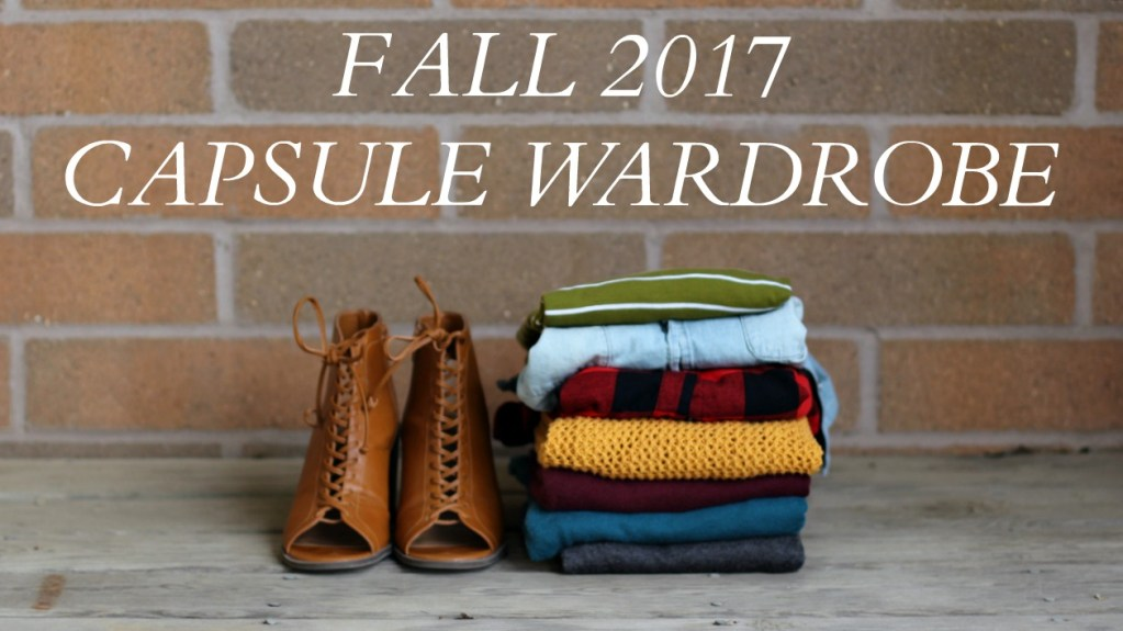 My Fall 2017 Capsule Wardrobe