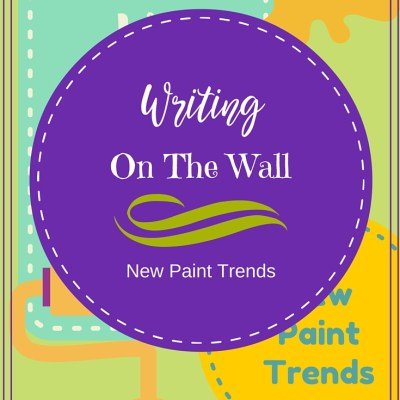 Writing on the Wall – New Paint Trend